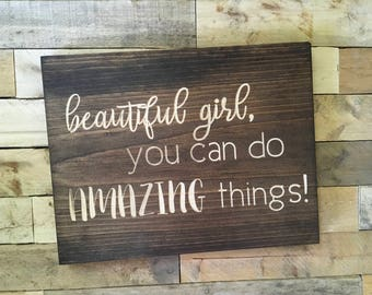 Beautiful Girl You Can Do Amazing Things | Girls Room Decor | Little Girl Room | Nursery | Inspiration | Words To Live By |