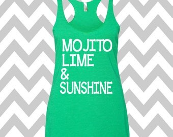Mojito Lime and Sunshine Racerback Tri Blend Tank Top Summer Tank Top Gym Tank Top Workout Tank Brunch Tank Top Drinking Tee Party Shirt