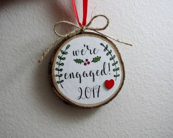 """Engaged Christmas Ornament, 3"""" Engagement Ornament, Engagement Gift, Personalized Wood Ornament, Hanpainted Ornament, Newly Engaged Gift"""