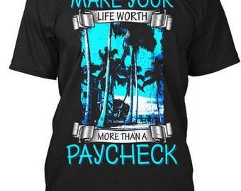 Make Your Life Worth More Than A Paycheck