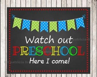 Watch Out Preschool Here I come Chalkboard, First Day of Preschool Sign, School Sign, Back to School Chalkboard, Instant Download