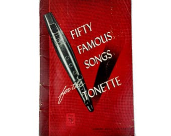 Fifty Famous Songs for the Tonette 1943 PB Patriotic Folk Popular Sheet Music