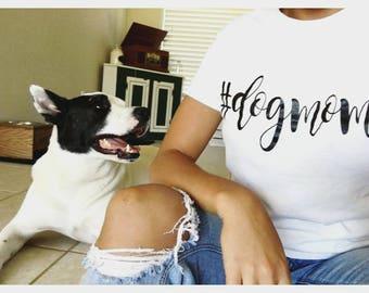Dog Mom Shirt, Pet Lover Shirt, Dog Life, Love Dogs, Dog Lover Gift, Gift for Pet, Dog Mama, Dog Dad, I Love My Pet, Dog Mommy, #DOGMOM,