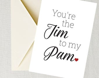 "You're the Jim To My Pam Printable Card The Office Valentine's Day Card Birthday 5"" x 7"" Card Blank Inside Digital Download Nerdy Valentine"
