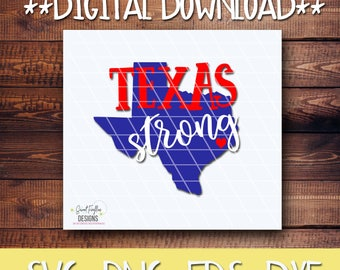 Texas, Houston Strong,  Texas SVG,  TX DXF, Texas Forever, Texas Cut Files, Hurricane Harvey, Texas Strong, Lone Star State, Texas Home