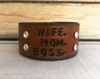 Wife. Mom. Boss. Leather Cuff Bracelet