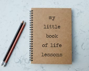 My Little Book Of Life Lessons - A5 Spiral Notebook/Sketchbook/Kraft Journal/Personalized Journal - Blank/Lined paper - 059