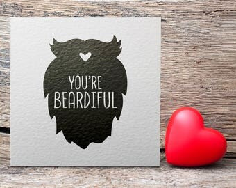 You're Beardiful Monochrome Greetings Card, Valentine's Day Card, Typography, Love, Beard Love, Beard Club
