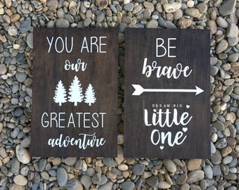 "Sale sale sale ! Deer Nursery Signs set of 2. ""Be Brave Little one"" & ""You Are Our Greatest Adventure"" 12x18"
