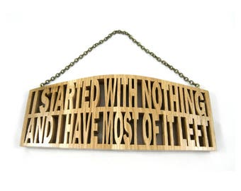 Scroll saw, hanging plaque, unique gift, humour, home decor, office decor, wall decor