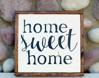 Home Sweet Home - Farmhouse Sign