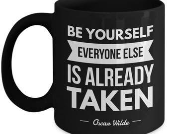 Oscar Wilde Mug - Be Yourself, Everyone Else Is Already Taken