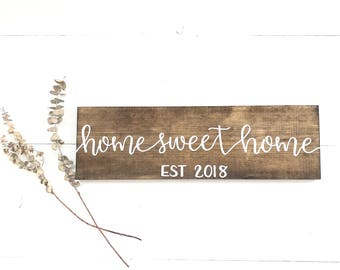 """Home Sweet Home Sign 