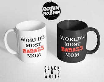 World's Most Badass Mom Black and White Mugs - Housewarming Gift, Home F*cking Owner Mug, New Homeowner, New Home House Warming Gift
