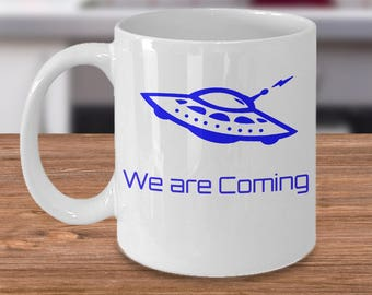 UFO coffee mug - We are coming ALIEN tea cup gift accessories