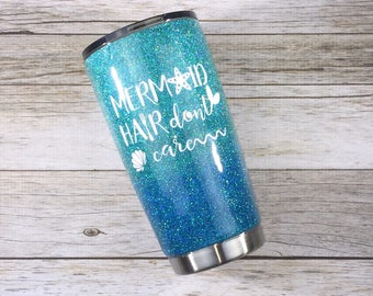 Mermaid Hair Don't Care Glitter YETI/ Mermaid Hair Don't Care Glitter Ozark/ Mermaid Hair Don't Care Glitter Tumbler