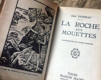 The rock to the Jules Sandeau seagulls. 1940's Edition MAME. Youth adventure novel. french vintage book. Illustrations