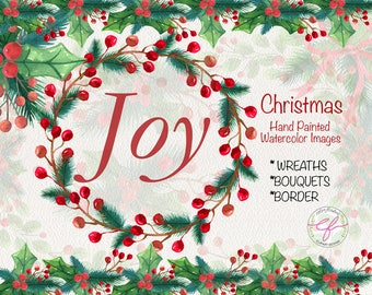 """Christmas""""Joy"""" Watercolor Clipart, Christmas decorations,Holiday, Holly leaves,holly wreaths,Christmas bouquets"""