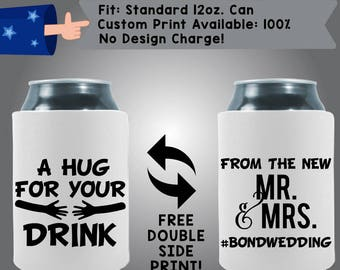 A Hug For Your Drink From The New Mr. Mrs. #BONDWEDDING Collapsible Fabric Wedding Cooler Double Side Print (W348) Can Cooler