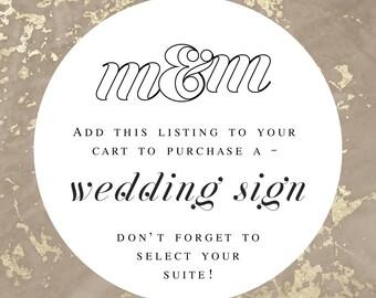Wedding Sign in Desired M&M Wedding Suite