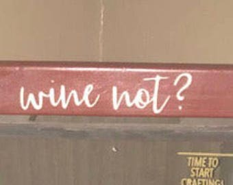 Wine not? Sign