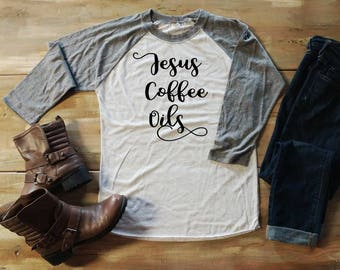 Jesus, Coffee, Oils shirt, oils shirt, Jesus shirt, Coffee shirt, 3/4 length shirt