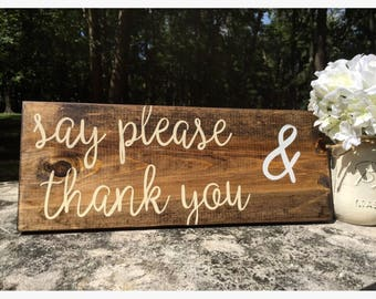 Say Please & Thank You wooden sign + Kitchen Decor + Farmhouse Kitchen + Rustic Kitchen Decor + farmhouse Decor + kitchen rules