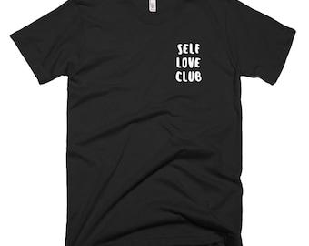 Self Love Club T-Shirt, Self Love Shirt, T Shirts For Women, Tumblr Clothing, Graphic Tee, Tumblr Shirt, Tumblr Tshirt, Hipster Clothing