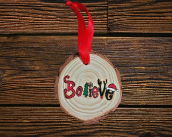 Believe Christmas Character Ornmant