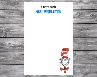 Dr. Seuss- Cat in the Hat- Personalized Teacher Notepad- 4x6