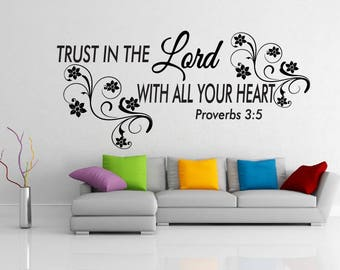 Trust in the Lord with all your heart Proverbs 3:5 Bible verse vinyl wall decal home decor  a174