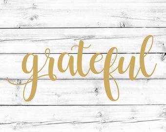 Grateful SVG - PNG File, Thanksgiving Svg, #grateful, Holiday Svg, Cutting Files, Cricut Svg, Silhouette