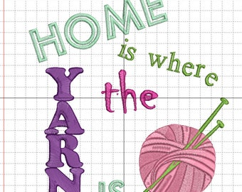 """Embroidery file """"Home is where the yarn is"""""""