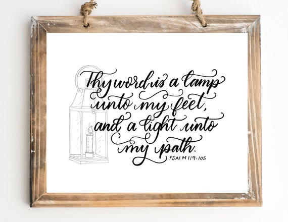 Superior Thy Word Is A Lamp Unto My Feet 5x7, 8x10 Printable KJV Psalm 119:105  Scripture Print JPG U0026 PDF Instant Download Home Decor