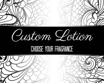 Custom Body Lotion - Choose your fragrance
