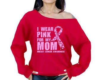 I Wear Pink for My Mom Shirt Off the Shoulder Sweatshirts Women's Tops Breast Cancer Shirt Pink Ribbon Shirt