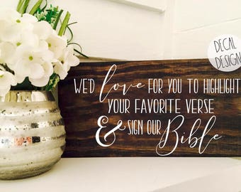Bible Guestbook Sign Decal, Highlight your favorite verse and Sign our Bible, Wedding Guestbook Sign Decals, DIY Wedding Sign Decals,