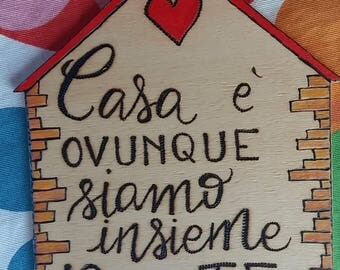 "Wooden plaque ""home is wherever we are together you and I"""