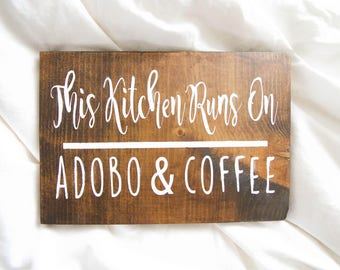 Adobo Kitchen Sign  Custom Kitchen Sign   Rustic Kitchen Sign   Custom Wood  Sign
