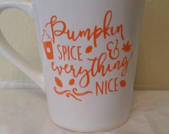 pumpkin/spice/everything/nice/coffee/mug/cup/gift