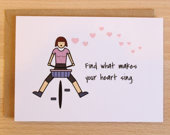 Heart Sings Greeting Card   Encouragement   Inspirational Card   New Adventure