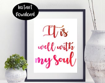 It Is Well With My Soul Digital Download INSTANT DOWNLOAD