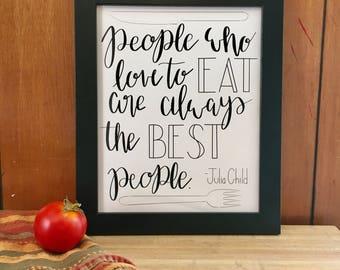 8x10 print, Julia Child Quote