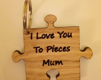 Mothers day gift, mum keyring, I love you, love you to pieces, jigsaw keyring, wooden keyring