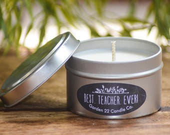 Teacher Candle, Handmade Scented Soy Candle Tin, Best Teacher Ever, Teacher Gift, Pick Your Scent