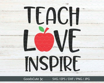 Teach Love Inspire SVG Teacher life SVG Teacher SVG Teaching Clipart Vector for Silhouette Cricut Cutting Machine Design Download Print