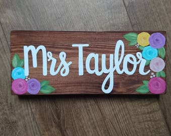 Handmade Teacher's Name Wood Desk Sign // Teacher's Gift // Desk Name Sign