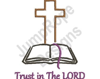 Trust The Lord - Machine Embroidery Design