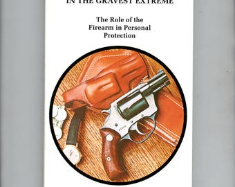 In the Gravest Extreme, forearm for personal protection, Ayoob book