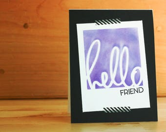 """stamped, ink blended greeting card: """"hello friend"""" polaroid card"""